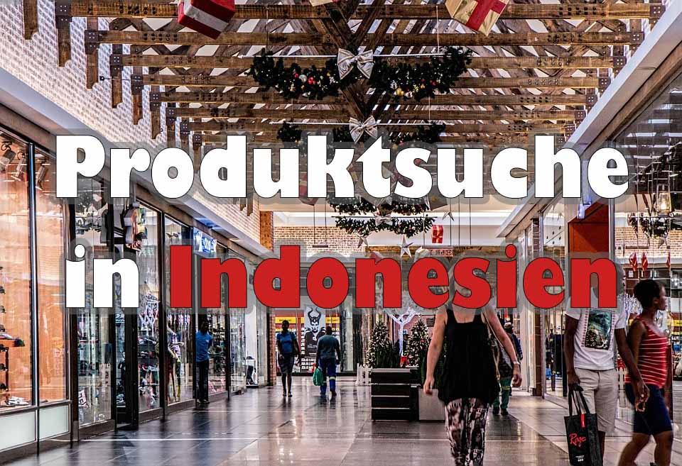 Produktsuche in Indonesien